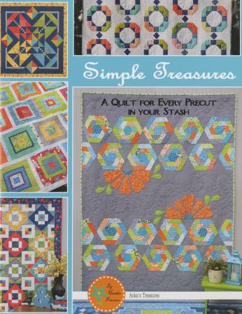 Simple Treasures, A Quilt for Every Precut in You Stash (Heather Petersen)