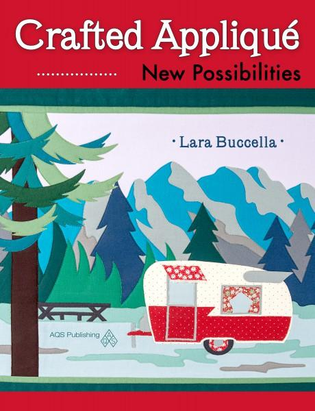 Crafted Applique: New Possibilities - Softcover