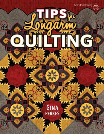Tips for Longarm Quilting - Softcover