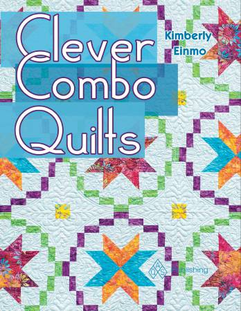 Clever Combo Quilts - Softcover