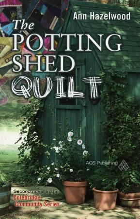 The Potting Shed Quilt - Colebridge Community Book 2