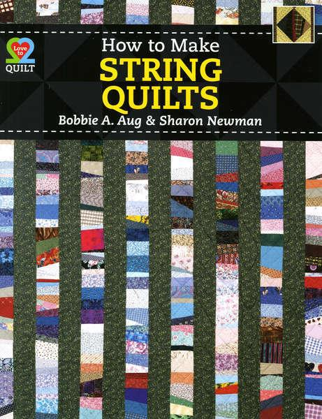 How To Make String Quilts - AQS - 1282