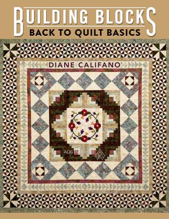 Building Blocks: Back to Quilt Basics - Softcover
