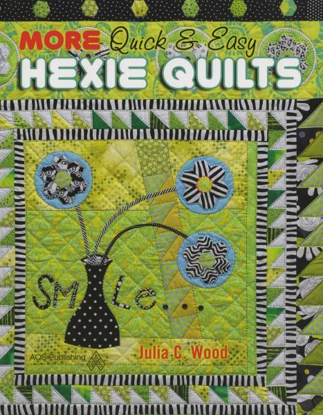 (B35) More Quick & Easy Hexie Quilts - Softcover