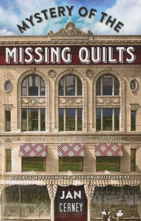 Mystery of the Missing Quilts - Softcover