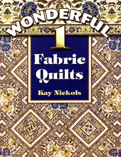 Wonderful 1-Fabric Quilts - Softcover
