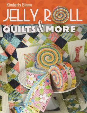 Jelly Roll Quilts & More Softcover, Kimberly Einmo