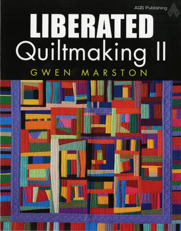Liberated Quilt Making 2 - Softcover