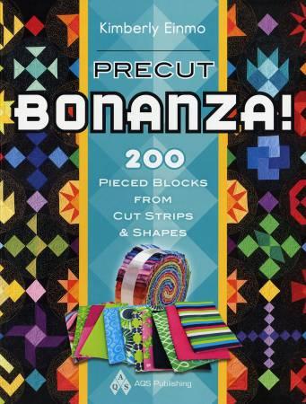 Precut Bonanza! 200 Pieced Blocks from Cut Strips & Shapes - Softcover - Kimberly Einmo
