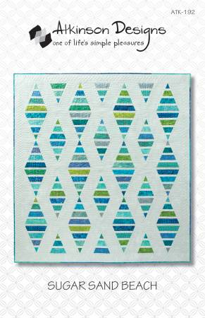 Atkinson Designs-Sugar Sand Beach - Quilt pattern - Strip and Fat Quarter friendly.