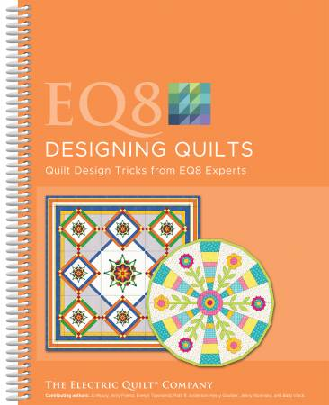 EQ8 Designing Quilts (The Electric Quilt Company)