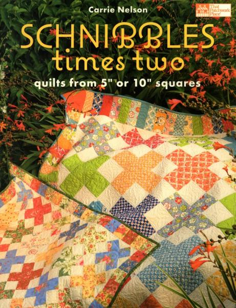 Schnibbles Times Two: Quilts from 5in to 10in Squares - Softcover