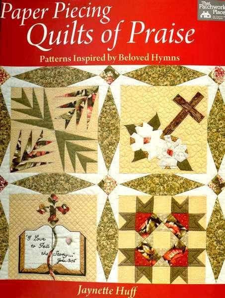 Paper Piecing Quilts of Praise