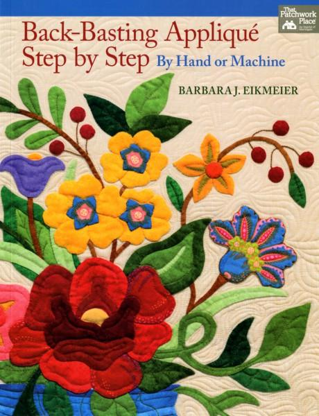 Back-Basting Applique Step by Step - Softcover - B1201T