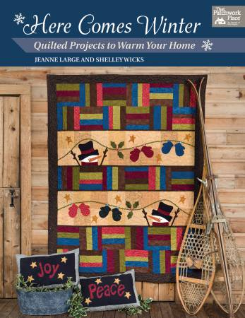 Here Comes Winter: Quilted Projects to Warm Your Home - Softcover
