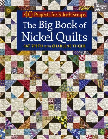 Big Book of Nickel Quilts  - Softcover