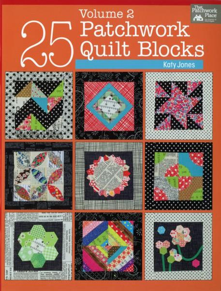 25 Patchwork Quilt Blocks Volume 2 - Softcover - Katy Jones