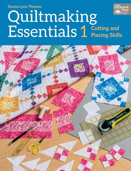 Quiltmaking Essentials 1 - Softcover