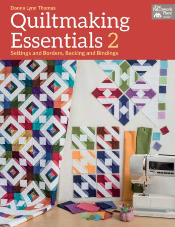Quiltmaking Essentials 2 - Softcover