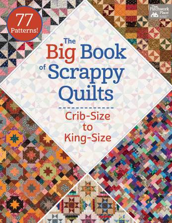 Big Book of Scrappy Quilts  -  Softcover