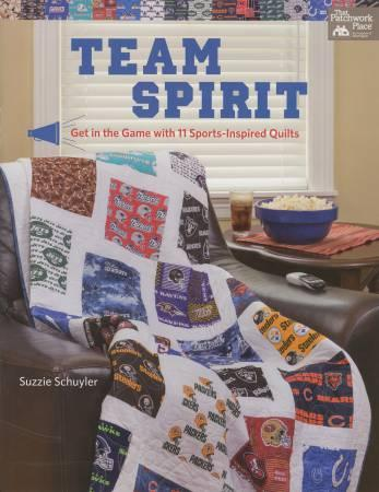 Team Spirit (Get in the Game with 11 Sports-Inspired Quilts) - Softcover - Suzzie Schuyler