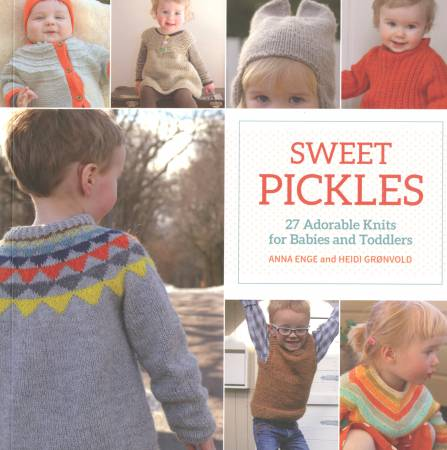 BK K Sweet Pickles - 27 Adorable Knits for Babies and Toddlers - Softcover