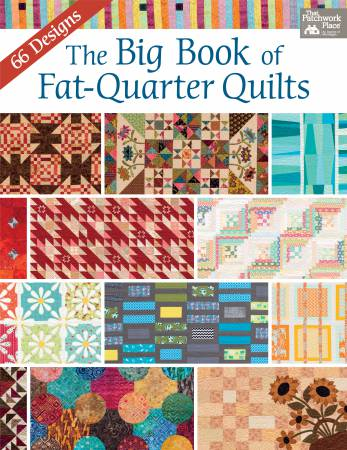 Big Book of Fat-Quarter Quilts - Softcover Book