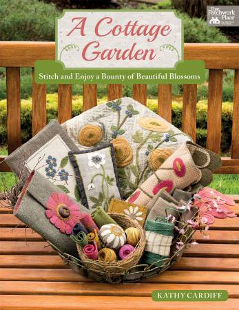 A Cottage Garden Book by Kathy Cardiff for That Patchwork Place^
