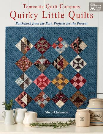 Book - Temecula Quilt Company Quirky Little Quilts