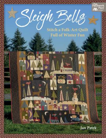 Sleigh Bells Folk-Art Quilt Pattern Book - Jan Patek