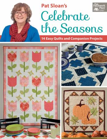CELEBRATE THE SEASONS   Pat Sloan's