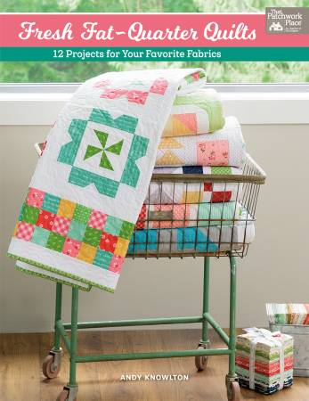 Fresh Fat Quarter Quilts Book by Andy Knolting *