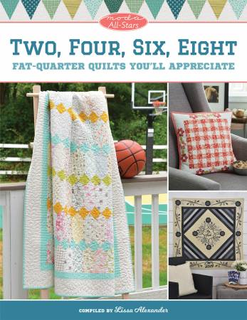 Moda All-Stars Two Four Six Eight Compliation of Fat Quarter Quilts