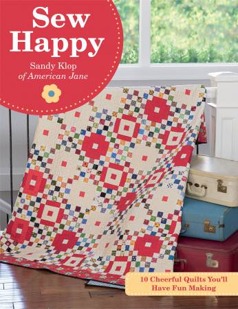 Sew Happy (10 Cheerful Quilts You'll Have Fun Making) - Softcover - Sandy Klop