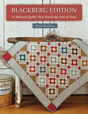 Blackberg Edition 11 Beloved Quilts That Stand The Test of Time - Cindy Blackberg - Martingale