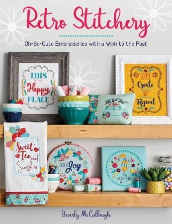 Retro Stitchery Book: Oh So Cute Embroideries with a Wink To The Past