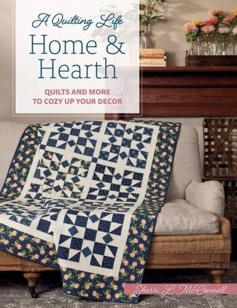 A Quilting Life of Home & Hearth