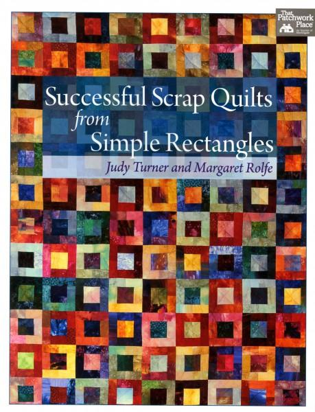 Successful Scrap Quilts From Simple Rectangle - Softcover