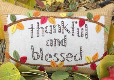 Thankful and Blessed  Little Pillow Kit