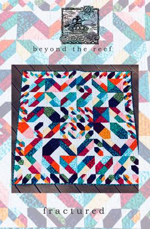Beyond the Reef - Fractured Pattern