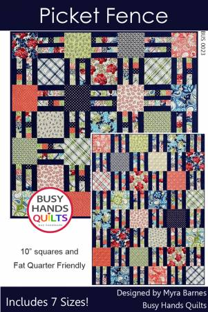 Picket Fence Quilt Pattern