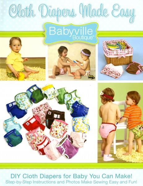 Cloth Diapers Made Easy Babyville Boutique - Softcover