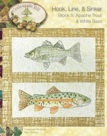 Hook, Line & Sinker Block of the Month Block 5 White Bass & Apache Trout