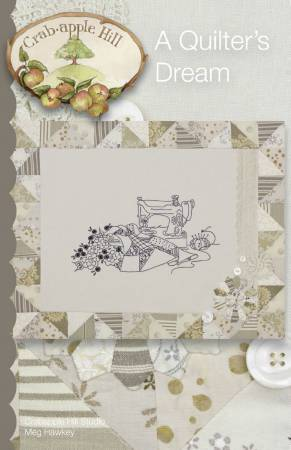 A Quilter's Dream ~ Hand Embroidery Pattern from Crabapple Hill Studio