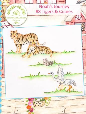 Noahs Journey #8 Tigers & Cranes