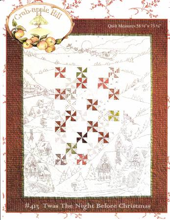 Crabapple Hill Twas The Night Before Christmas Quilt Pattern