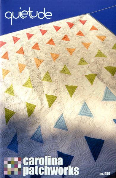 Quietude Quilt Pattern by Carolina Patchworks