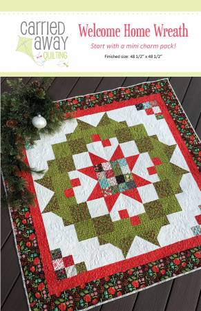 Carried Away Quilting Welcome Home Wreath Pattern