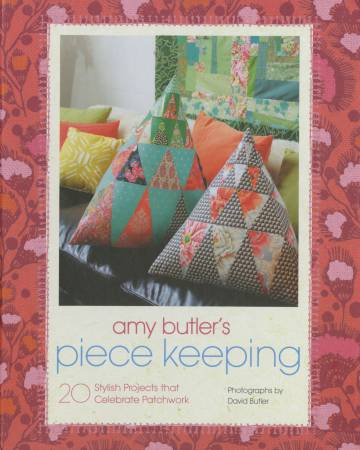 Amy Butler's Piece Keeping - Hardcover
