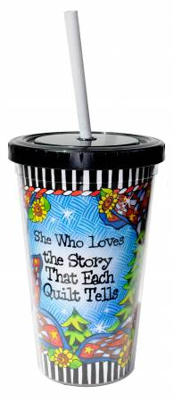 She Who Loves the Story That Each Quilt Brings Cool Cup